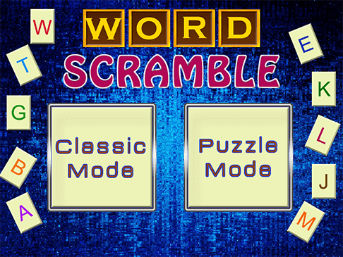 classic mode it is a word puzzle game where you are given a scrambled word and you must re arrange the letters back into spelling the original word